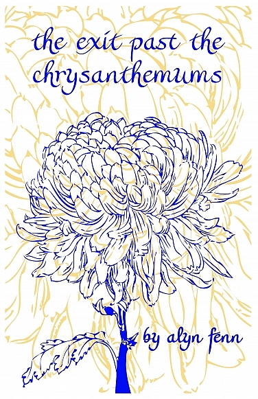 Exit Past the Chysanthemums